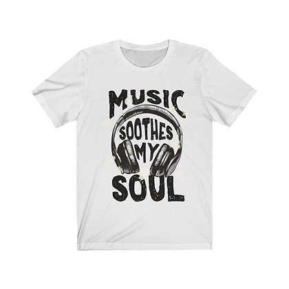 Music Soothes My Soul Headphone Shirt