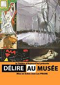 Délire au Musée (2017)