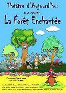 La Forêt enchantée (2014)