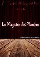 Le magicien des planches (2015)