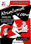 Absurdement Vôtre (2006)