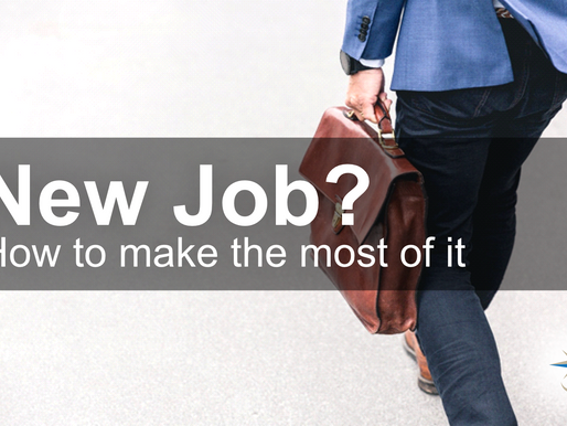 New Job? How to Make the Most of It