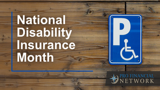 It's National Disability Insurance Month