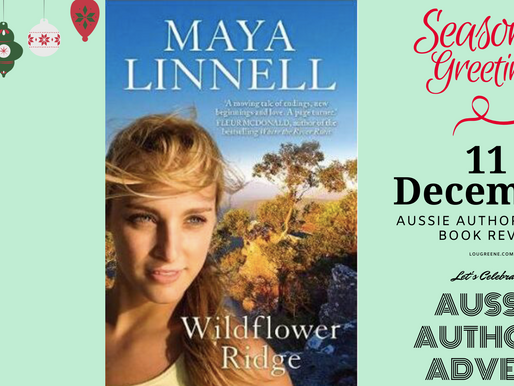 11th December - Aussie Author Advent - Wildflower Ridge by Maya Linnell