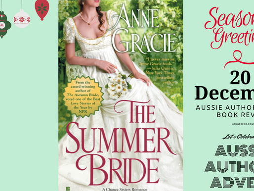 20th December - Aussie Authors Advent - The Summer Bride by Anne Gracie