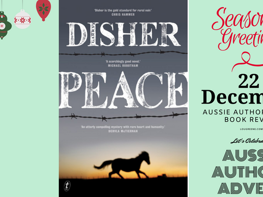 22nd December - Aussie Authors Advent - Peace by Garry Disher