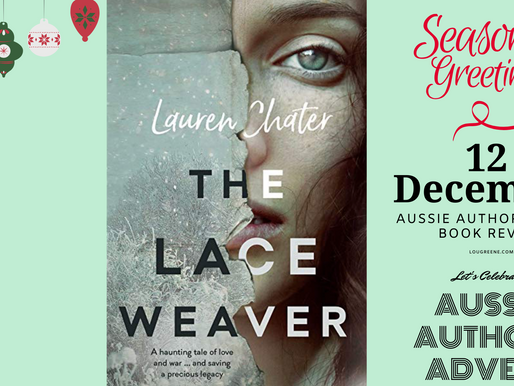 12th December - Aussie Author Advent - The Lace Weaver by Lauren Chater