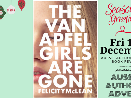 Friday, 13th December - Aussie Authors Advent - The Van Apfel Girls are Gone by Felicity McLean