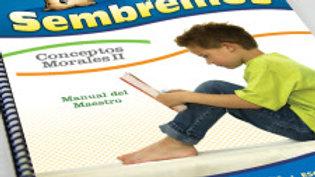 SEMBREMOS 6-7 | 2- CONCEPTOS MORALES II