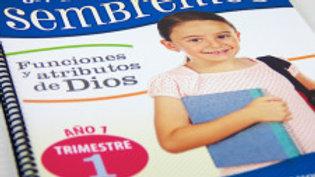 SEMBREMOS 6-7 | 1- FUNCIONES Y ATRIBUTOS DE DIOS
