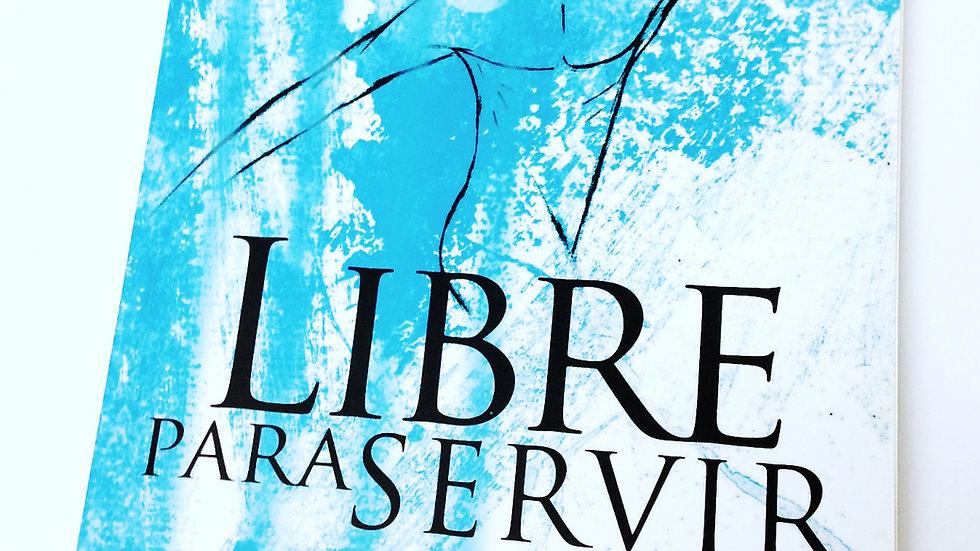 Libre para Servir
