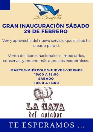 CAVA DEL AVIADOR                            GRAN INAUGURACIÓN                  SÁBADO 29 DE FEBRERO