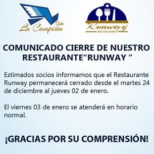 """CIERRE DE NUESTRO RESTAURANTE  """"RUNWAY"""""""