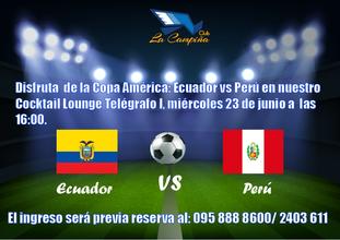 COPA AMÉRICA ECUADOR VS PERÚ