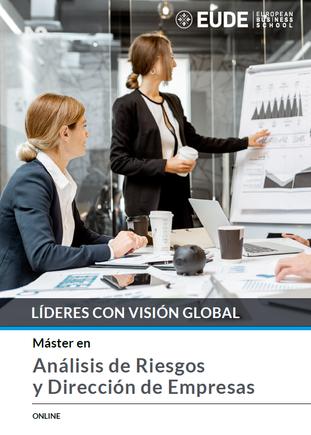PROGRAMA DE EDUACIÓN MÁSTER: ANÁLISIS DE RIESGOS Y DIRECCIÓN DE EMPRESAS - EUDE