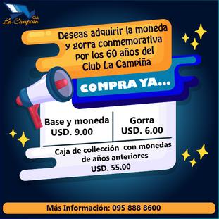 Deseas adquirir la moneda y gorra conmemorativa por los 60 años del Club La Campiña