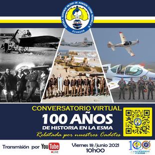 CONVERSATORIO VIRTUAL 100 AÑOS DE HISTORIA EN LA ESMA