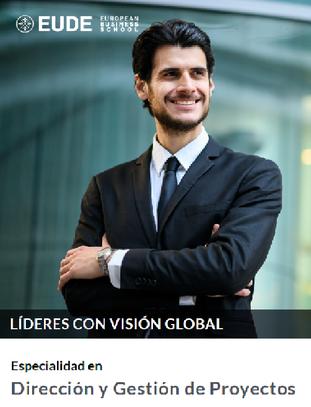 PROGRAMA DE ESPECIALIDAD EN: DIRECCIÓN Y GESTIÓN DE PROYECTOS