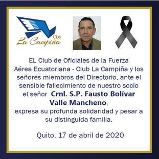Fallecimiento de nuestro socio el señor Crnl. S.P. Fausto Bolívar Valle Mancheno
