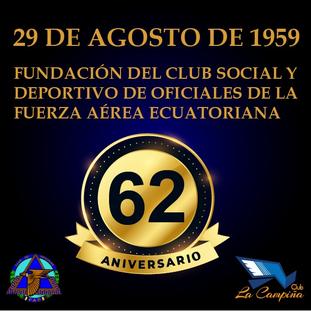 ANIVERSARIO CLUB SOCIAL Y DEPORTIVO DE OFICIALES DE LA FUERZA AÉREA ECUATORIANA - CLUB LA CAMPIÑA