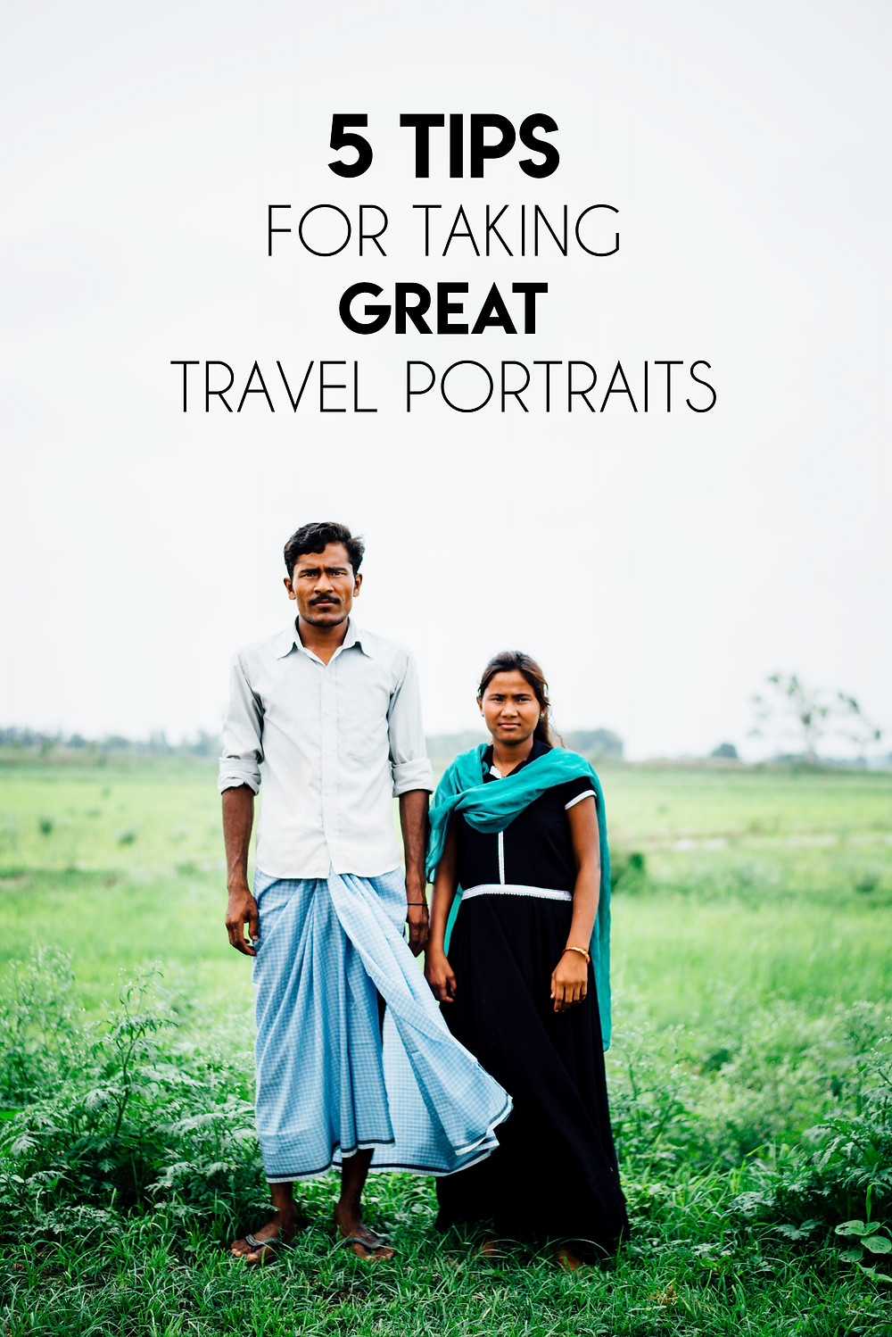5 Tips For Taking Great Travel Portraits