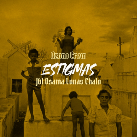 """OZONO CREW - """"ESTIGMAS"""""""