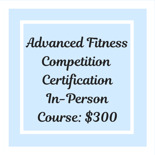 Fitness Competition One-on-One Certfication Course At Your Location