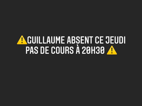 Guillaume absent