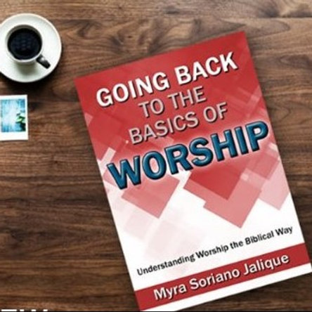 Going Back To The Basics of Worship