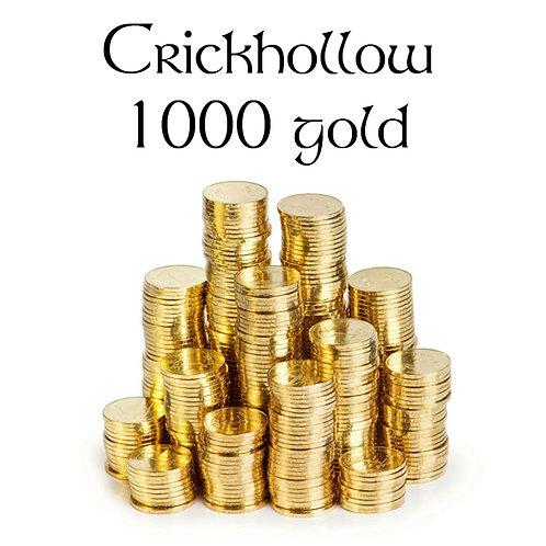 Crickhollow 1000 gold
