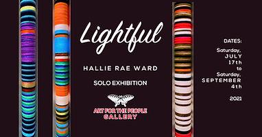 Lightful - Hallie Rae Ward - Art for the People Gallery.jpg