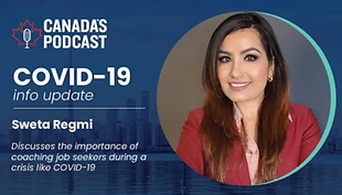 Sweta Regmi, Founder & CEO, Career Consultant, Business Women, Canada's Entrepreneur, talks about Coaching during Covid-19/ Pandemic for job seekers in Canada