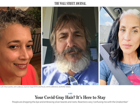 Wall Street Journal Page One, Your Covid Gray Hair? It's Here to Stay