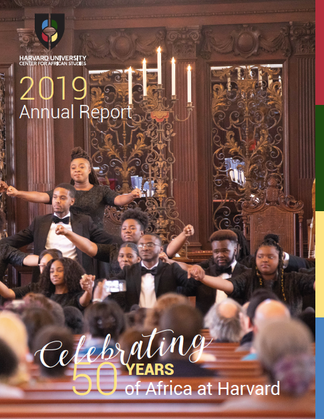 2019 Harvard University Center for African Studies Annual Report