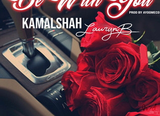 """WE$T Nation Releases the Visual to """"Be With You,"""" by Kamal Shah feat. Lauryn B"""