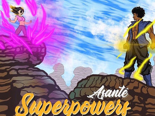 """Superpowers"" by Asante Out Now on All Streaming Services"