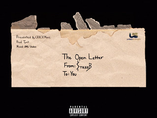 "Streeb Releases His First Project ""The Open Letter,"" Speaking Only Real Facts and Addressi"