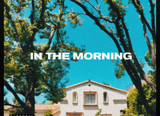 """In The Morning"" by Asante Out Now on All Streaming Services"