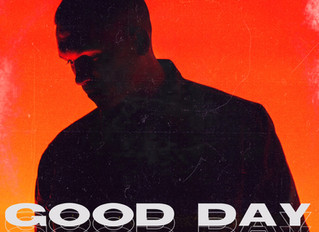 """""""Good Day"""" by CR Crucial Out Now on All Streaming Services"""