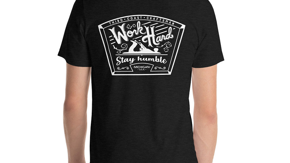 Front Badge w/ Work Hard- Stay Humble On Back T-Shirt