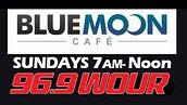 Blue-Moon-Cafe-WOUR.JPG