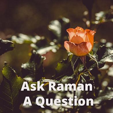 Ask Raman a question thumbnail.jpg