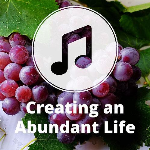 Creating an Abundant Life MP3