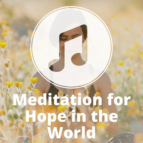 Meditation for Hope in the World MP3
