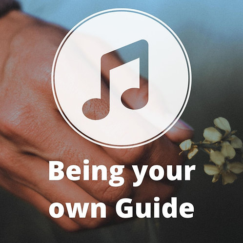 Being Your Own Guide MP3