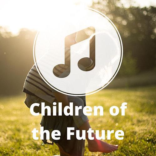 Children of the Future MP3