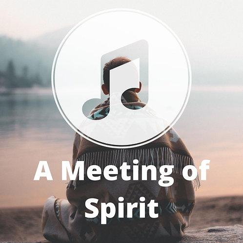 A Meeting of Spirit MP3