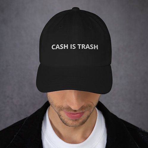 Cash Is Trash Hat