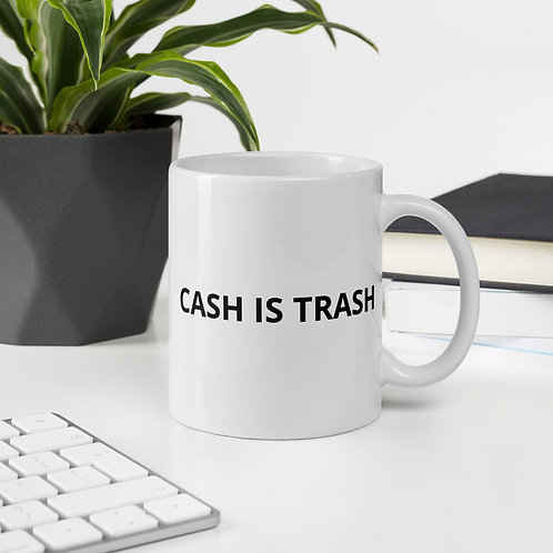 Cash Is Trash Mug