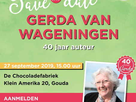 Save the date - Gerda van Wageningen 40 jaar auteur